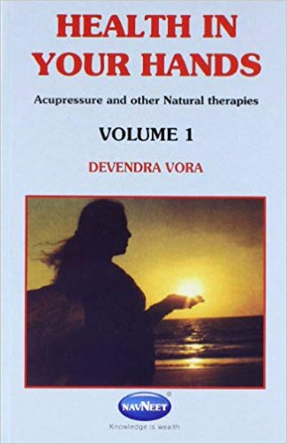 Health in your hands Volume 1, Devendra Vora, Navneet