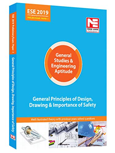 General Principles of Design, Drawing, Importance of Safety: ESE 2019: Prelims:Gen. Studies & Engg. Aptitude (English, Paperback, Made easy Team)