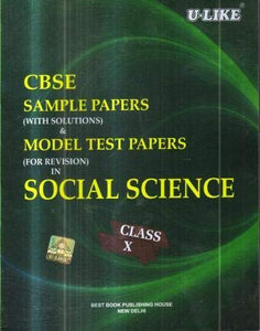 CBSE U Like Class 10 Social Science Sample Papers & Model Test Papers for 2020 Exams