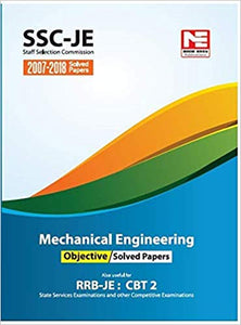 SSC: JE- Mechanical Engineering Objective Solved Papers (2007-2018)