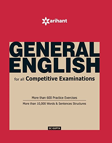 General English for All Competitive Examinations, SC Gupta, Arihant