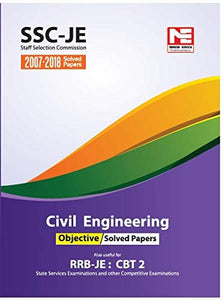 SSC-JE: Civil Engineering Objective Solved Papers (2007-2018) Made Easy