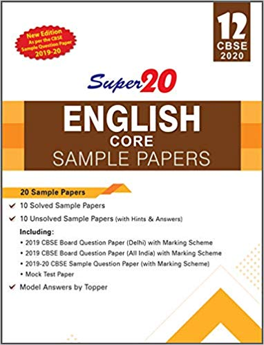 Super 20 English Core Class 12 CBSE Sample Papers for March 2020 Exam