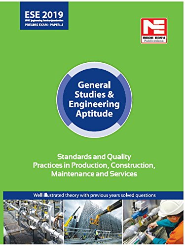 Standard & Quality Practices in Production : ESE 2019: Prelims:Gen. Studies & Engg. Aptitude