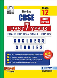 Shiv Das Class 12 CBSE Business Studies Past 7 Years Board & Sample Papers