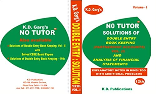 No Tutor Solutions Of Double Entry Book Keeping (Partnership Accounts) Vol- I And Analysis Of Financial Statements Class 12