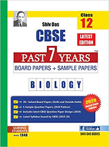 Shiv Das Class 12 CBSE Biology Past 7 Years Board & Sample Papers