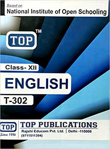 TOP NIOS Class 12 English T - 302 Guide