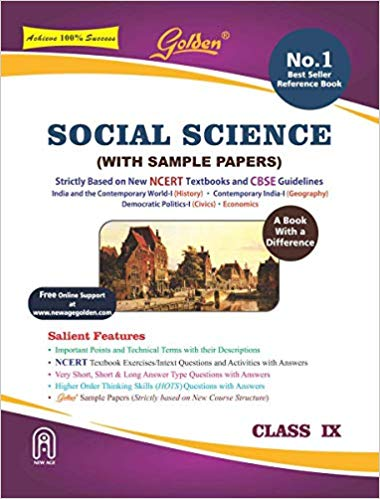 Golden Class 9 Social Science Guide