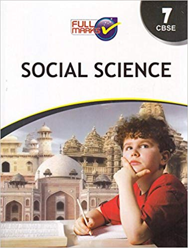 Full Marks Class 7 Social Science Guide