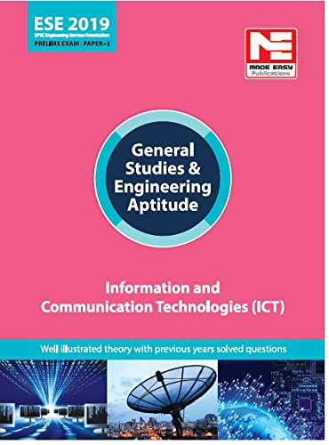 Information and Communication Technologies (ICT) : ESE 2019: Prelims:Gen. Studies & Engg. Aptitude (English, Paperback, Made easy Team)