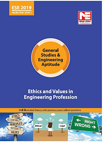Ethics and Values in Engineering Profession : ESE 2019: Prelims:Gen. Studies & Engg. Aptitude