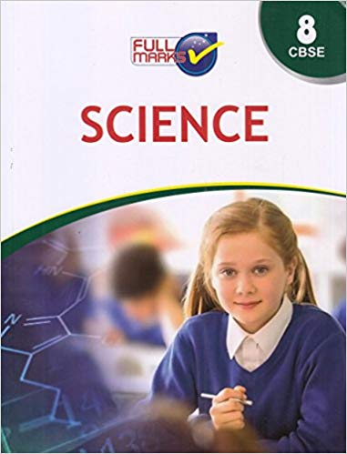 Full Marks Class 8 Science Guide
