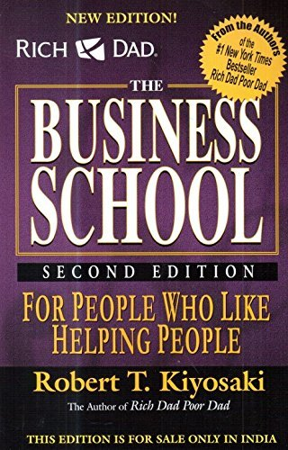 The Business School, Robert Kiyosaki