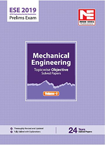 ESE 2019: Preliminary Exam : Mechanical Engineering Objective Paper - Volume I (ENGLISH, Paperback, Made Easy Editorial Board)