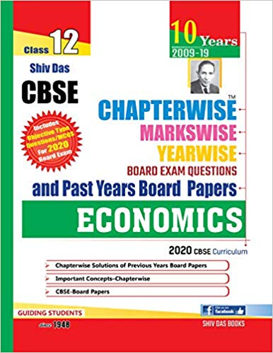 Shiv Das Class 12 Economics CBSE Chapterwise Board Exam Questions and Past Years Board Papers