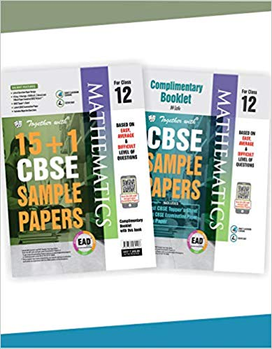 Together with Class 12 Mathematics EAD 15+1 CBSE Sample papers for 2020 exams