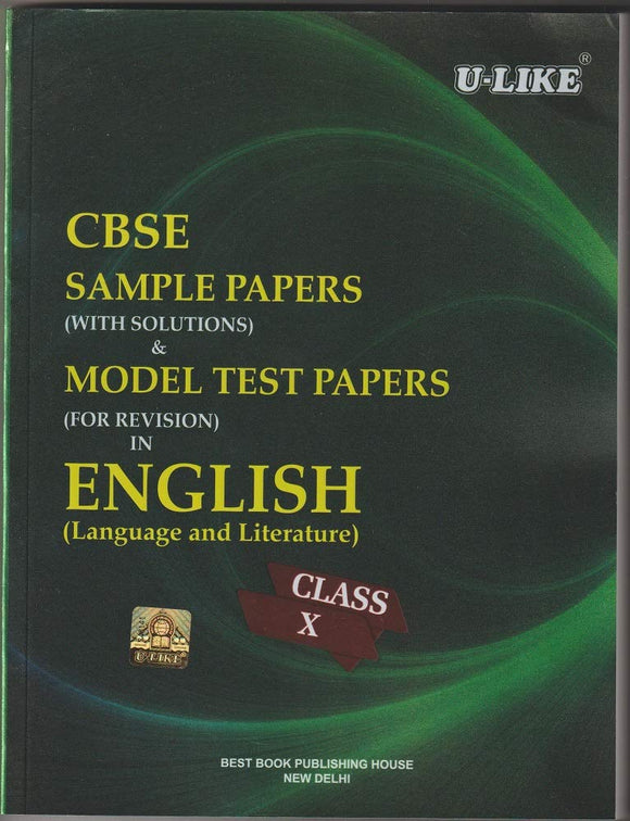CBSE U Like Class 10 English L & L Sample Papers & Model Test Papers for 2020 Exams