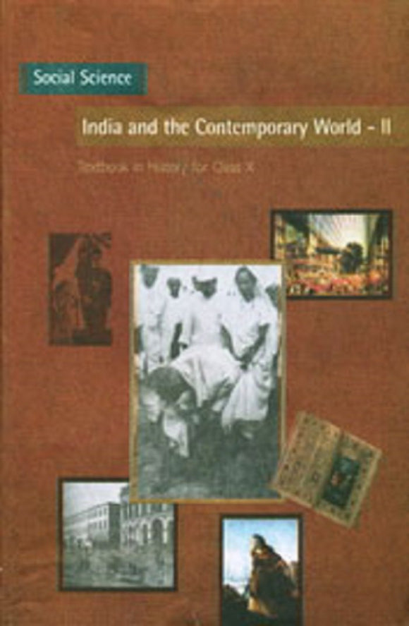 India and the Contemporary World - 2 Textbook in History for Class - 10