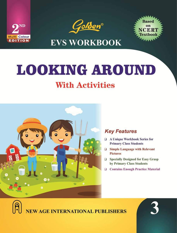 Golden EVS Workbook Looking Around with Activities for Class - 3