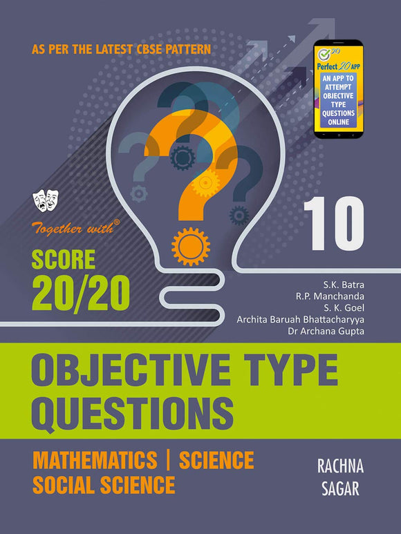 Together With Objective Type Questions (Mathematics, Science & Social Science) for Class 10 , S.k Goel, Rachna Sagar