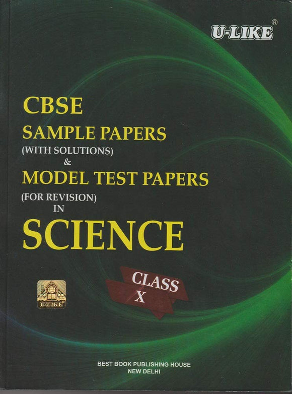 CBSE U Like Class 10 Science Sample Papers & Model Test Papers for 2020 Exams