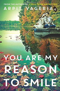 You are My Reason to Smile (English, Paperback, Vageria Arpit)
