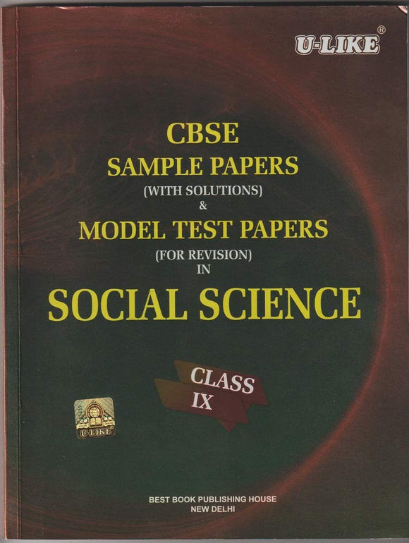 CBSE U Like Class 9 Social Science Sample Papers & Model Test Papers for 2020 Exams