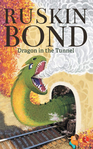 Dragon in the Tunnel