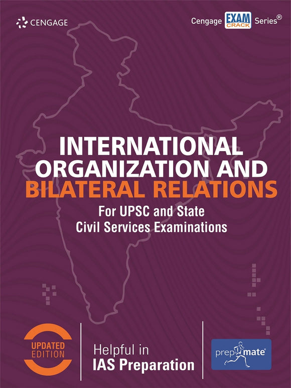 International Organization and Bilateral Relations for UPSC and State CSE