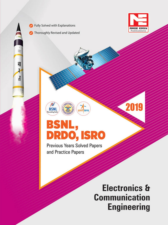 BSNL DRDO ISRO : Electronics Engineering : Previous Solved Papers- 2019