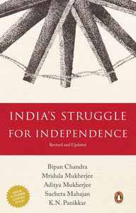India's Struggle for Independence: 1857-1947, Bipan Chandra