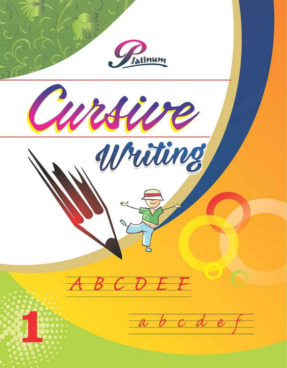 Platinum Cursive Writing for Class-1