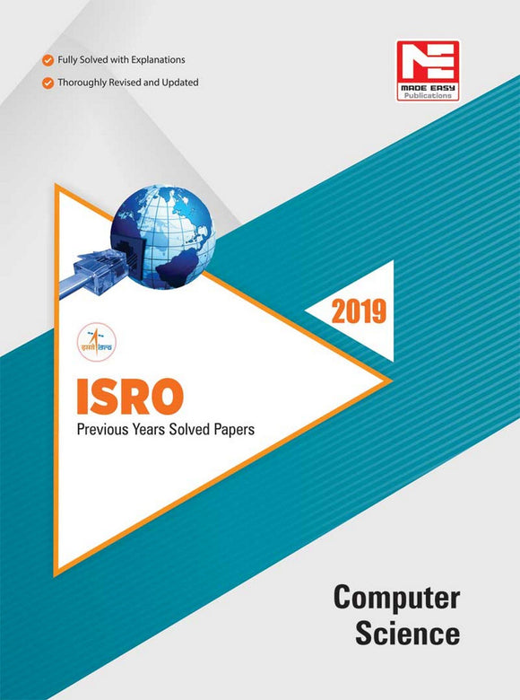 ISRO : Computer Science : Previous Solved Papers - 2019 Second Edition (English, Paperback, Made Easy Editorial Board)