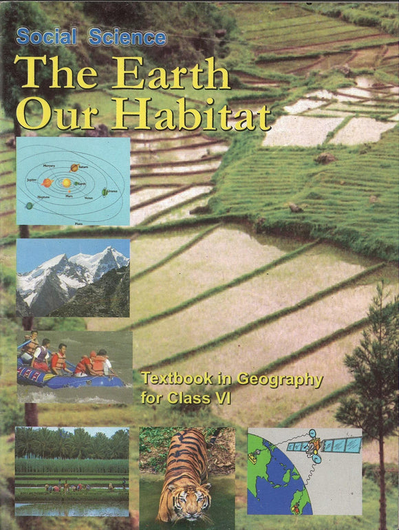 The Earth Our Habitat - Textbook Social Science for Class - 6  NCERT