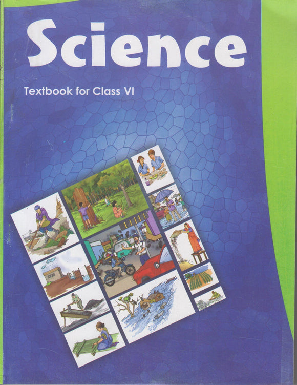 Science Textbook for Class - 6 NCERT