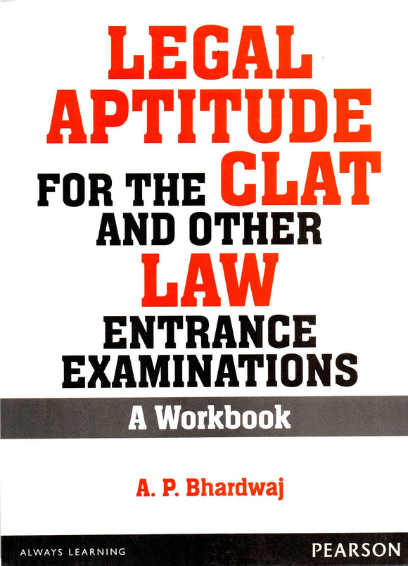 Legal Aptitude for the CLAT and other Law Entrance Examinations: A Workbook