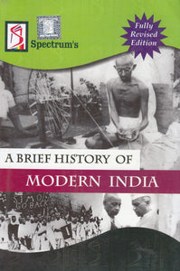 A Brief History of Modern India (2018-2019) Session by Spectrum Book