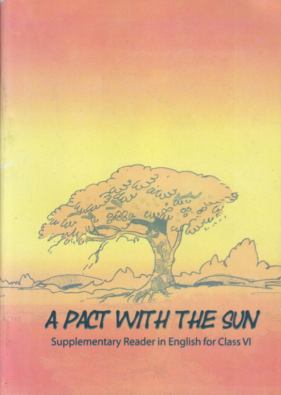 A Pact With The Sun - TextBook in English for Class 6 NCERT