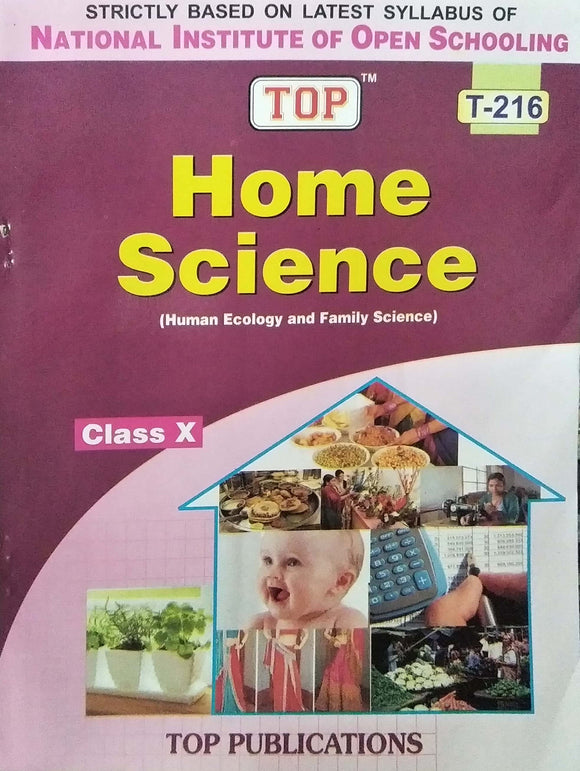 TOP NIOS Class 10 Home Science T - 216 Guide