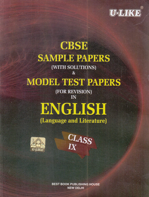 CBSE U Like Class 9 English L & L Sample Papers & Model Test Papers for 2020 Exams