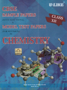CBSE U Like Class 12 Chemistry Sample Papers & Model Test Papers for 2020 Exams