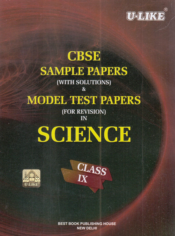 CBSE U Like Class 9 Science Sample Papers & Model Test Papers for 2020 Exams