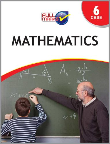 Full Marks Class 6 Mathematics Guide