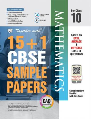 Together with Class 10 Mathematics EAD 15+1 CBSE Sample papers for 2020 exams