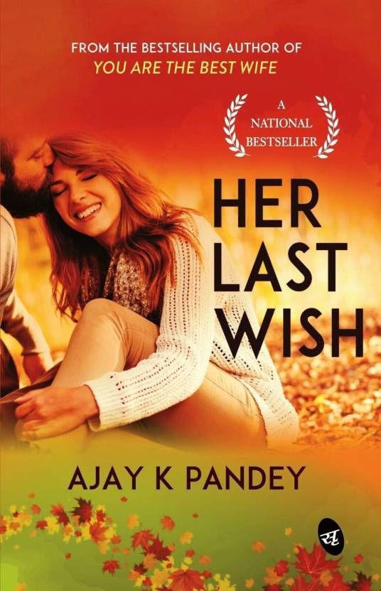 Her Last Wish  (English, Paperback, Pandey Ajay K.)