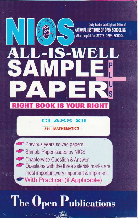 NIOS Class 12 311 MATHEMATICS Class 12 311 ENGLISH MEDIUM ALL IS WELL SAMPLE PAPERS