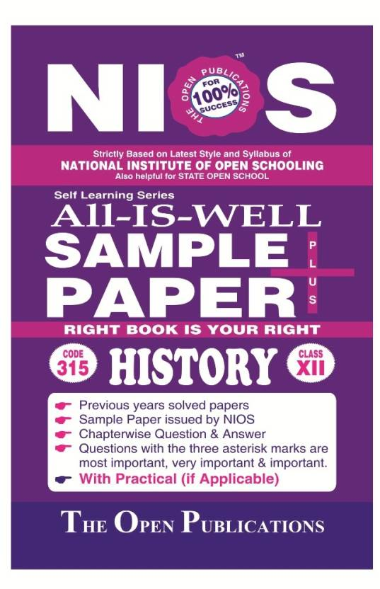 NIOS Class 12 315 HISTORY 315 ENGLISH MEDIUM ALL IS WELL SAMPLE PAPER PLUS + (English, Paperback, EXPERT, PERFECT TEAM OF NIOS TEACHERS, PUBLISHERS)