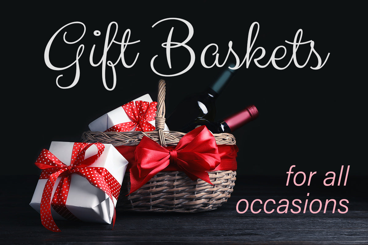 Gift Baskets for all occasions