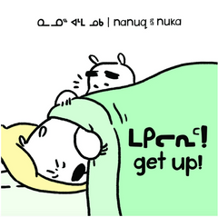 Nanuq and Nuka: Get Up!